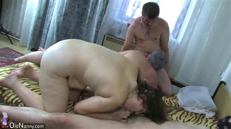 Oldnanny Group Sex Chubby Granny And Fat Mature Are Horny