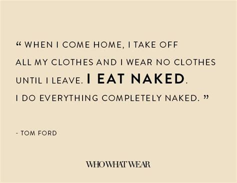 provocative tom ford quotes   time
