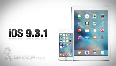 iphone ios update ios 9 3 1 update with fix for safari link crashes coming