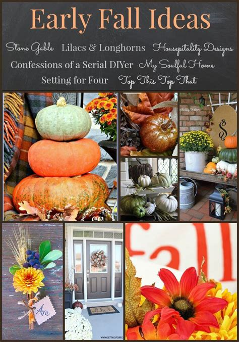 Decorating Ideas For Fall 2015 by Early Fall Ideas With A Help From My Friends