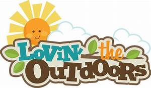 Lovin' The Outdoors SVG scrapbook title camping svg cut ...