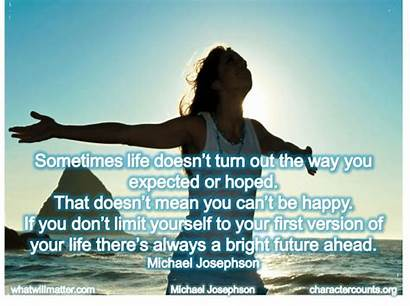 Future Bright Ahead Yourself Quotes Happy Sometimes
