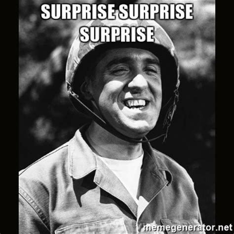 Meme Surprise - surprise surprise surprise gomer pyle meme generator