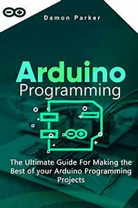 10 Best Arduino Books For Beginners In 2020  Ranked