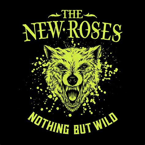 ALBUM REVIEW: The New Roses – Nothing But Wild – The Rockpit