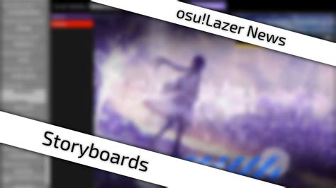 [osu!lazer News] Storyboards