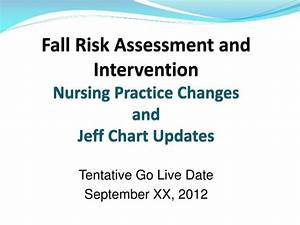 Ppt Fall Risk Assessment And Intervention Nursing