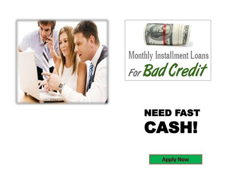 monthly installment loans  bad credit