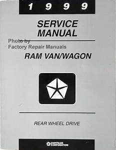 1999 Dodge Ram Van Factory Service Manual 1500 2500 3500