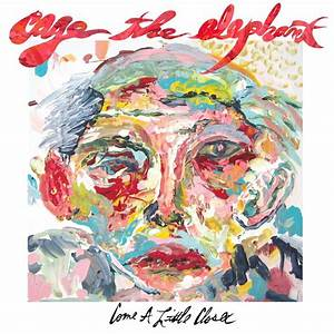 Cage The Elephant – Come a Little Closer Lyrics | Genius ...
