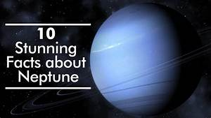 10 Stunning Facts About Neptune
