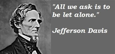 Image result for jefferson davis quotes