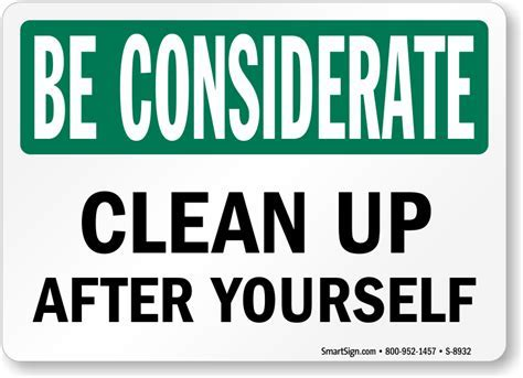 Be Considerate Clean Up After Yourself Sign, SKU: S 8932