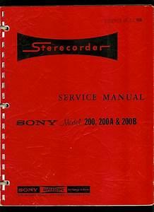 Sony Model 200 200a  U0026 200b Reel To Reel Tape Deck Factory