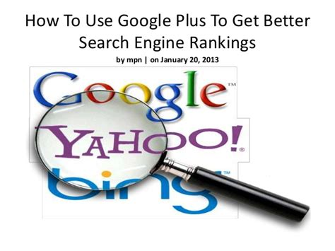 Better Search Engine Ranking - how to use plus to get better search engine rankings