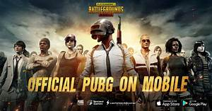 PUBG Mobile Now Available On IOS And Android Worldwide