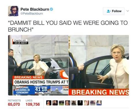 Trump Inauguration Memes - funniest donald trump inauguration memes hillary clinton arrives at trump inauguration l o l