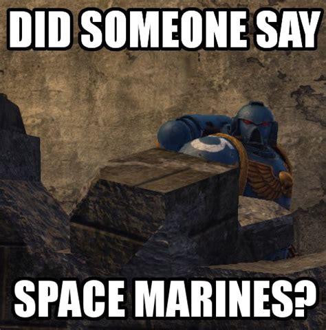 warhammer 40k memes page 288 warhammer 40 000 eternal