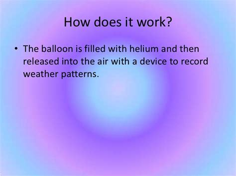 weather balloons balloon does work different