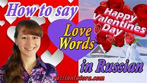 How to say Happy Valentine's day in Russian and Russian ...