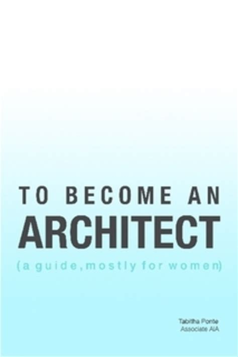 being an architect how to become an architect courseworkexles x fc2 com