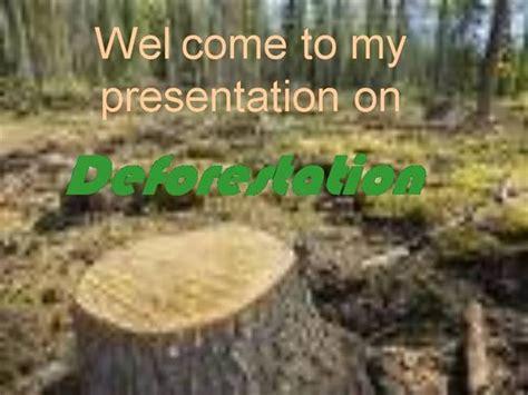deforestation authorstream
