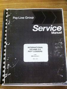 International Ih 510 515 Wheel Loader Service Shop Manual