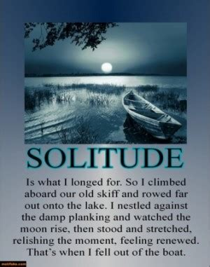 Boat Alone Quotes by Solitude Quotes Poster Quotesgram