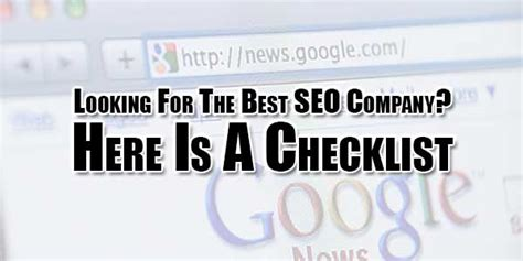 looking for seo looking for the best seo company here is a checklist