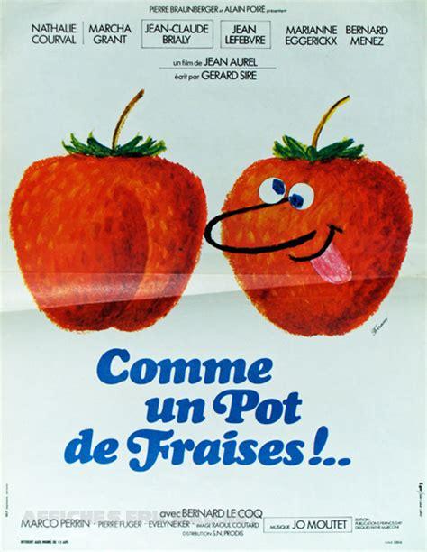 comme un pot de fraises 1974 unifrance
