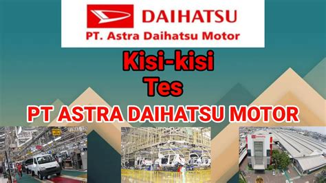 It is a joint venture company between daihatsu, astra international and toyota tsusho. Psikotes Pt Daihatsu / Formulir Lamaran Kerja Daihatsu ...