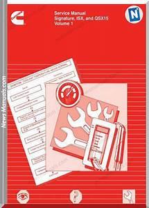 Cummins Isx And Qsx 15 Volmume 1 Service Manual