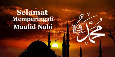 kata kata ucapan selamat hari maulid nabi muhammad   november  juproni quotes