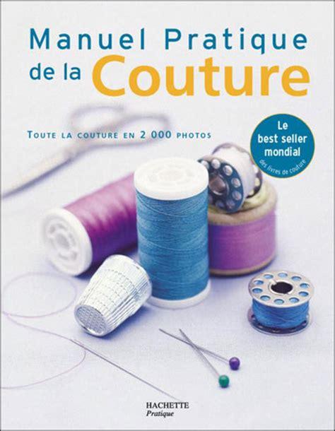 fnac livre cuisine manuel pratique de la couture broché collectif livre