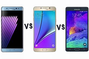 Samsung Galaxy Note 7 Vs Note 5 Vs Note 4  What U0026 39 S The