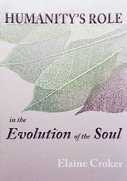 humanitys role   evolution   soul