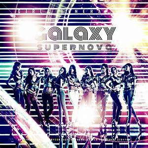 SNSD: Galaxy Supernova Ver. 2 by Awesmatasticaly-Cool on ...