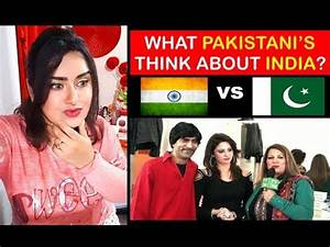 Indian Girl Reacts To WHAT PAKISTANI PEOPLE THINK ABOUT ...