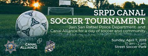 srpd canal soccer tournament canal alliance