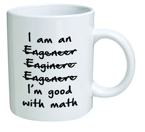 Come see our collection of long lost family coffee mug sayings that you can customize to make a personalize gift. funny coffee mugs and mugs with quotes: Engineer Coffee Mug