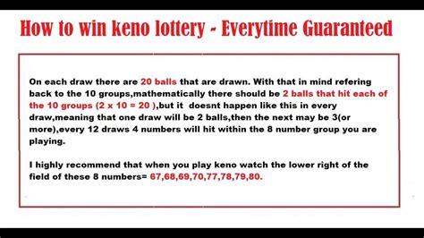 win keno lottery guaranteed everytime