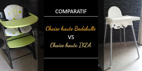 ikea siege bebe chaise haute bébé badabulle vs chaise haute ikea vs siège