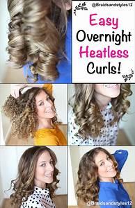 Best 25 Heatless Curls Overnight Ideas On Pinterest
