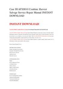 ih afx8010 combine harvest salvage service repair manual instant by 3 manuals issuu