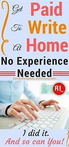 How To Get Paid From Home To Write No Experience Required
