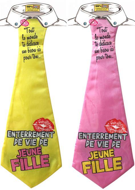 Dã Guisement Enterrement Vie De Fille by Cravate Humoristique Enterrement De Vie De Jeune Fille