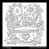 Coloring Coffee Printable Adult Adults Doodle Quote Ok Cool Ups sketch template