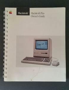 Macintosh Mac Plus Owners Guide Vintage Apple Computer