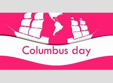 Columbus Day in 20192020 When, Where, Why, How is