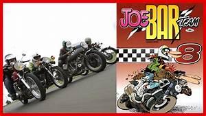 Joe Bar Team Moto : essai joe bar team on a tax les motos de la bd english subtitles youtube ~ Medecine-chirurgie-esthetiques.com Avis de Voitures